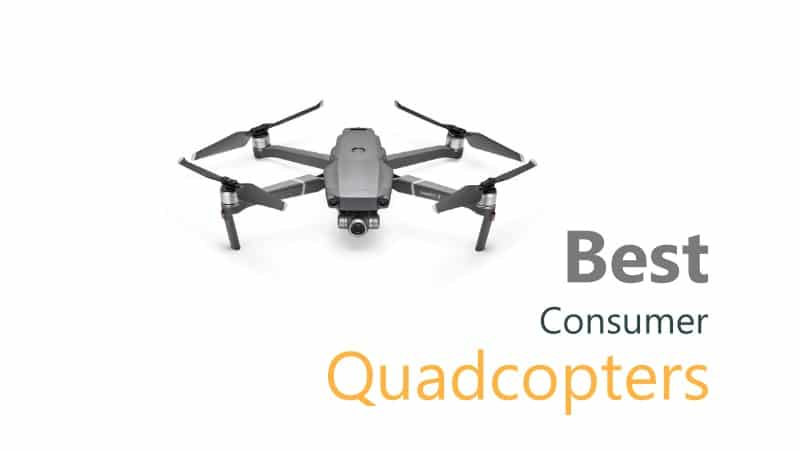 Best Quadcopters That You Can Buy In 2019