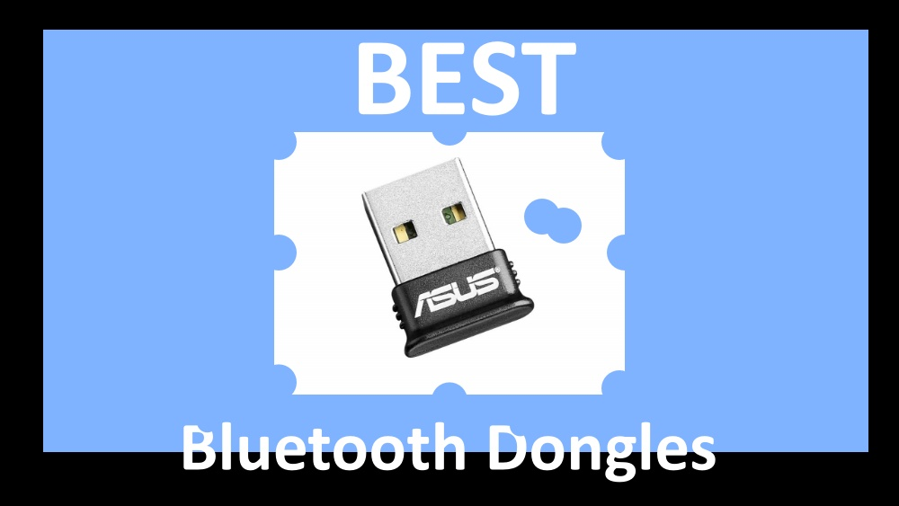 Best Bluetooth Dongle Options For Your Desktop
