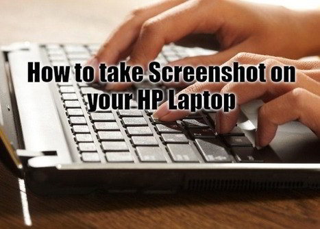 How To Screenshot On HP Laptop – Best ways to Know How To Take Screenshot on Hp Laptop