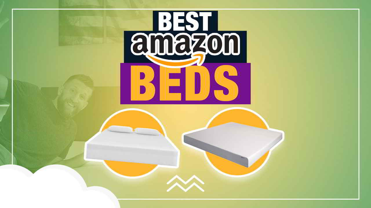 The Best Mattresses That You Can Buy Right Now On Amazon